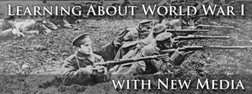 Learning About World War I with New Media