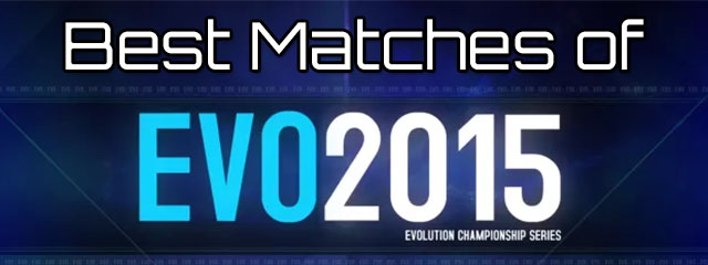Best Matches of EVO 2015
