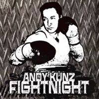 Andy Kunz Fight Night